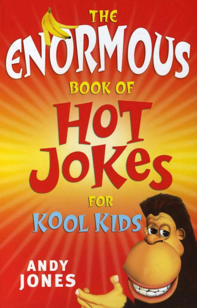 the-enormous-book-of-hot-jokes-for-kool-kids